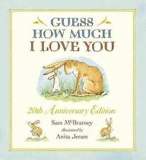 Guess How Much I Love You 20th Anniversary Edition by McBratney, Sam
