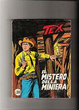 TEX N 187 IL MISTERO DELLA MINIERA   PRIMA EDIZIONE  -- MAGGIO   1976