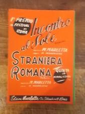 """SPARTITO """"INCONTRO AL SOLE"""" + """"STRANIERA ROMANA"""""""
