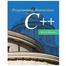 Programming Abstractions in C++ by Eric Roberts 1st Edition Paperback