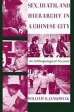Sex, Death, and Hierarchy in a Chinese City-ExLibrary