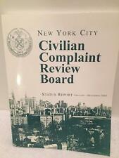 New York City Civilian Complaint Review Board Police NYPD Status Report 2003