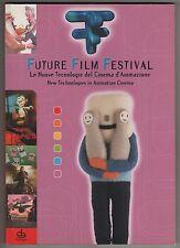 LE NUOVE TECNOLOGIE DEL CINEMA D'ANIMAZIONE catalogo future film festival 2004