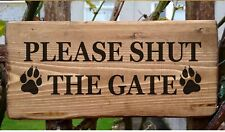Please Close The Gate Dog Running Free At All Times Wooden Sign Plaque Plate