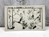 Vintage 1900s Ski'ing in Alaska Postcard Not Mailed Cartoon Skiers Crashing USA