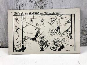 Vintage 1900s Ski'ing in Alaska Postcard Not Mailed Cartoon Skiers Crashing USA