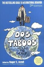 Dos and Taboos Around The World by Axtell, Roger E.