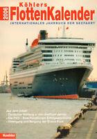 KÖHLERS FLOTTENKALENDER 2006 - Intern. Jahrbuch zur Seefahrt - Schiffe - B5443