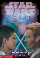 Star Wars Jedi Quest: The Trail of the Jedi by Jude Watson (Hardback, 2002)
