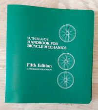 Sutherland's Handbook For Bicycle Mechanics Fifth Edition