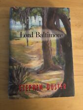Lord Baltimore by Stephen Doster, Hardcover, Signed