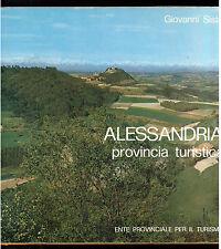 SISTO GIOVANNI ALESSANDRIA PROVINCIA TURISTICA SAGEP 1971 LOCALE PIEMONTE I° ED.