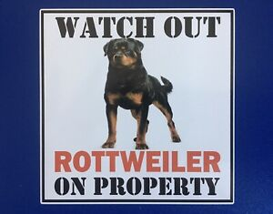 WARNING WATCH OUT ROTTWEILER ON PROPERTY DOOR WINDOW STICKER DECAL HOUSE GATE