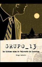 Grupo 13 : La Última Misa de Valverde de Lucerna by Sergi Latorre (2014,...