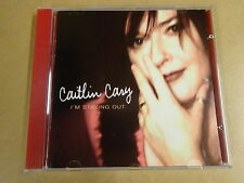 CD / CAITLIN CARY - I'M STAYING OUT