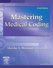 Mastering Medical Coding, 3e, Diamond CPC  CPC-H, Marsha, Good Condition, Book