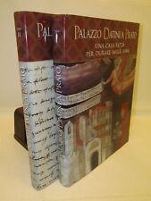 STORIA ARTE ARCHITETTURA - Palazzo Datini a Prato 2 Voll. - Politstampa 2012