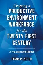 Environment/Workforce for the TWENTY-FIRST Century : A Management Primer by...