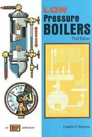 Low Pressure Boilers  by Frederick Steingress