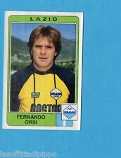 PANINI CALCIATORI 1984/85 -FIGURINA n.154- ORSI - LAZIO -Recuperata