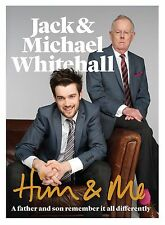 JACK & MICHAEL WHITEHALL - HIM & ME - A FATHER AND SON REMEMBER IT ALL ... -  VR