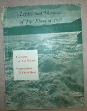 Lights and Shadows Of The Flood Of 1927 Vermont At It's Worst Jenks History Book