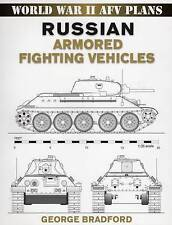 Russian Armored Fighting Vehicles by George R. Bradford (Paperback, 2007)