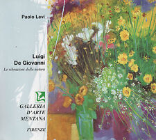 LUIGI DE GIOVANNI mostra Firenze Paolo Levi CATALOGO LIBRO ARTE BOOK grecoarte
