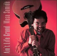 Ain't Life Grand * by Masa Sumide (CD, Oct-2002, Solid Air Records)