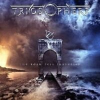 """TRIOSPHERE """"THE ROAD LESS TRAVELLED"""" CD NEU"""