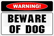 "Metal Sign Warning Beware Of Dog 8"" x 12"" Aluminum NS 553"