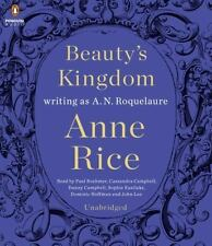 NEW Beauty's Kingdom by A. N. Roquelaure and Anne Rice (2015, CD, Unabridged)