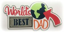 World'S Best Dad Title Premade Paper Piecing Piece 3D Die Cut Mytb Kira