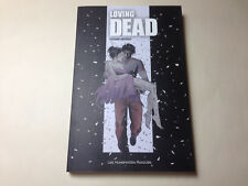 "EO RAFFAELE 2009 ""LOVING DEAD"" INTÉGRALE 180p. genre BERNET,TARDI,MAZZUCCHELLI"