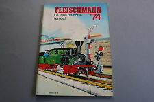 X052 FLEISCHMANN Train catalogue Ho N auto rallye 1974 80 pages 29,5*20,7 cm F