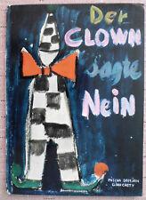 Der Clown sagte Nein,   Mischa Damjan – Gian Casty, 1962