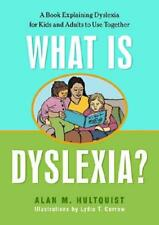 What Is Dyslexia? by Alan M. Hultquist, Lydia Corrow (illustrator)