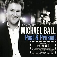 Michael Ball - Past & Present: Very Best of [New CD]
