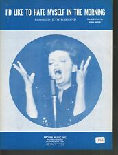 I'd Like to Hate Myself In the Morning 1969 Judy Garland Sheet Music