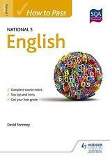 How to Pass National 5 English by Knox Academy, P. T. English, David C. Swinney
