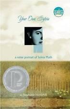 NEW Your Own, Sylvia: A Verse Portrait of Sylvia Plath by Stephanie Hemphill