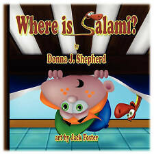 NEW Where is Salami? (Guardian Angel Animals & Pets) by Donna J. Shepherd