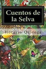 Cuentos de la Selva: By Quiroga, Horacio Mundial, Editora
