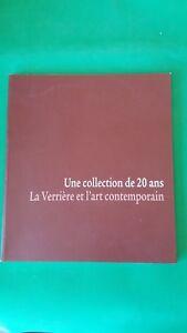 Une collection de 20 ans : La Verrière et l'Art Contemporain (Catalogue 2012)