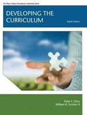 Developing the Curriculum [8th Edition] [Allyn & Bacon Educational Leadership]