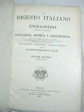 IL DIGESTO ITALIANO ENCICLOPEDIA LEGISLAZIONE DOTTRINA GIURISPRUDENZA 1893 raro