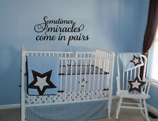SOMETIMES MIRACLES COME IN PAIRS VINYL WALL DECAL TWINS WORDS HOME DECOR
