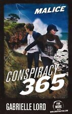 Conspiracy 365: Malice By Gabrielle Lord (Paperback, 2012)