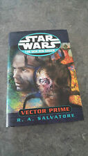 Star Wars: The New Jedi Order, Vector Prime by R.A. Salvatore (Hardback, 1999)
