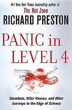 Panic in Level 4: Cannibals, Killer Viruses, & Other Journeys to Edge of Science